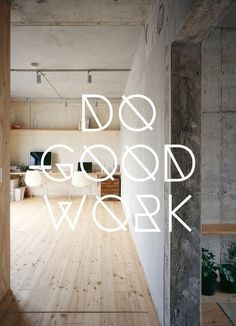 Do Good Work #inspiration #typography