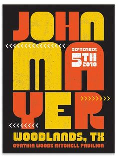 All sizes | John Mayer Poster Houston | Flickr - Photo Sharing! #type #design #graphic #poster