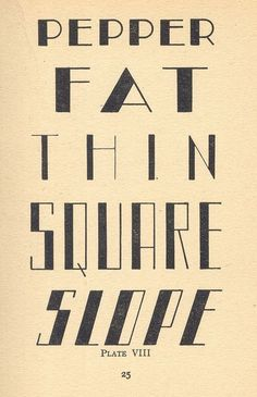 fat, thin, square, slope #type #typography