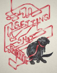 Artist illustrator Milou Maass #leash #typography #canine #shit #done #getting #illustration #type #animal #lead #dog