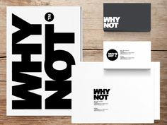 why not? on Behance
