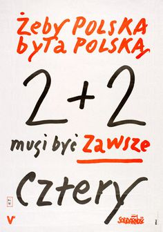 Poster issued by Solidarity Independent Trade Union; Janiszewski, '2+2 must always be 4' | V&A #poster