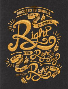 Do What's Right #arnold #quote #wise #gold #glasgow #type