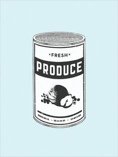 Fresh Canned Produce - MCQ #mcquade #mike #poster