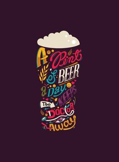 "Typeverything.com - ""A pint of beer a day. Keeps... - Typeverything #typography #lettering"