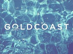 Goldcoast brand over water image #brand #water #waves #typography #type #mark #identity #gif
