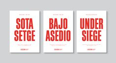 Sota setge: A vision of being under siege