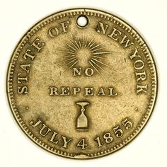 No Repeal: State of New York / July 4, 1855 #vintage #beer #coin #prohibition #token