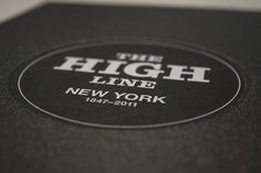 The High Line, ISTD on the Behance Network #serif #cover #railway #circle #typography