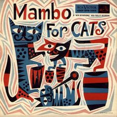 Mambo for Cats | Flickr - Photo Sharing! #record #cover #illustration