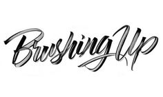 Brushing Up. on Behance #typo #brush