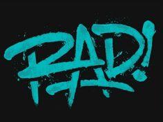 Dribbble - Rad! by 55 Hi's #rad