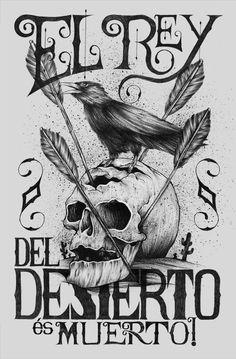 El rey del desierto, és muerto! #alexandre #ruda #rey #anderson #black #arrows #muerto #crow #type #skull #typo #desert