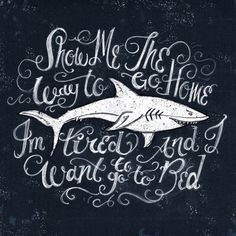 #illustration #handtype #handlettering #design #typography #type #doodle #sketch #sharks #jaws #sharkweek #sharkweek2015 #shark #moviequote