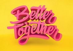 Better Together by Leah #type #3d #dimensional