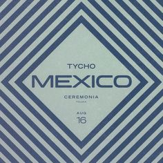 Tycho playing in Mexico graphic #tycho #mexico #iso50
