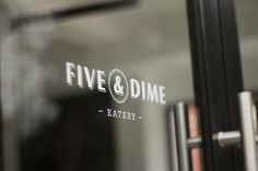Five & Dime on Branding Served #logo #door