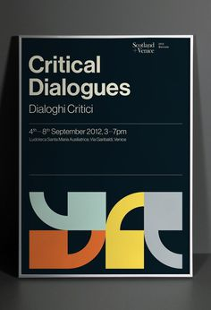 Critical Dialogues / Dialoghi Critici by Graphical House #design #poster