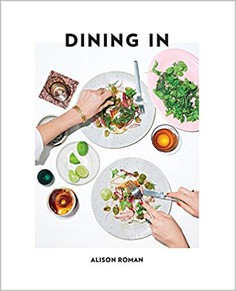 Amazon.fr - Dining In: Highly Cookable Recipes - Alison Roman - Livres
