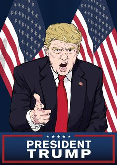 President - Donald Trump illustrated poster #trump #poster #illustration