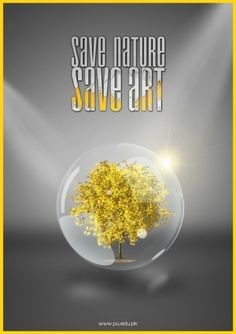 Save Nature, Save Art on the Behance Network #inspirational #tree #pakistan #print #glass #shine #nature #poster #art