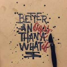 Better An Oops Than A What If - Happy Monday- #lettering #calligraphy #quote #typography #customtype #thedailytype #goodtype #50words #strengthinletters #graphicdesign #motivation #typematters #calligitype #slowroastedco #graphicdesign...