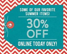 One Day Only! 6/28/2013 30% off select items! #graphic