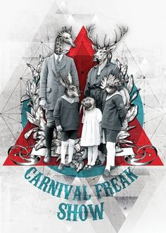 CARNIVAL FREAK SHOW on the Behance Network #illustration #triangle #freak