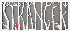 Kaldor | Stranger #cut #stranger #tree #laser #letter #type #paper