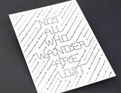 Not All Who Wander Are Lost | 55 Hi's | A Design Collective #illustration #typography