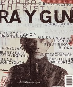Gimme Bar | Ray Gun Magazine Covers : Chris Ashworth #tactile #collage #raygun