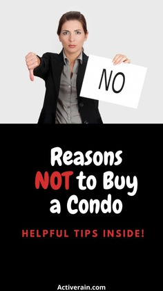 Why You Should Not By a Condo