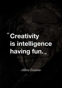 Creativity is Fun #quote