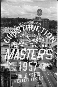 Construction Masters 1 #kuala #lumpur #malaysia #poster #typography