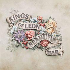 Kings of Leon – Beautiful War Cover Art « David Smith レトロなのに斬新さを感じる #album #lettering #banner #ornate #illustration #art #flowers #typography