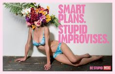 Be Stupid by Diesel | Fubiz™