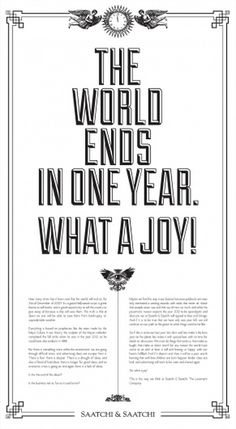 Saatchi & Saatchi Colombia: The World ends in one year | Ads of the World™ #agency #self #print #of #world #the #saatchisaatchi #promo #end