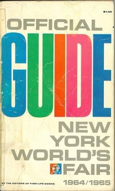 All sizes | Official Guide New York World's Fair 1964/1965 | Flickr - Photo Sharing!