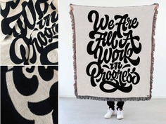 We Are All A Work In Progress Blanket by Mark Caneso