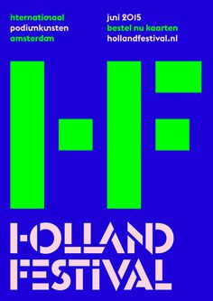 Holland Festival by Thonik #font #typography #typeface #poster