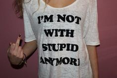 http://24.media.tumblr.com/tumblr_ldp5octJlf1qfnnp8o1_500.jpg #shirt #famous #with #tupid