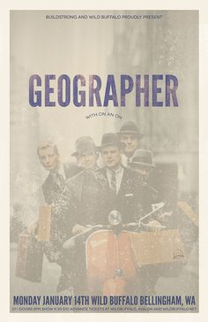 Geographer #illustrator #photoshop #art #poster #geographer #type #band #typography