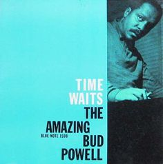 Bud Powell, Blue Note 1598