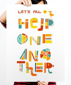 Help One Another #playful #type #fun