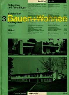 Bauen+Wohnen: Volume 03, Issue 03 | Flickr - Photo Sharing! #swiss #design #graphic #cover #grid #bauen+wohren #magazine #typography