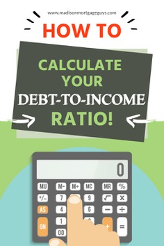 Calculating Your Debt-to-Income Ratio: How-To Guide