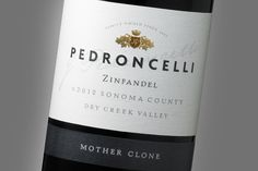 Pedroncelli ~ Wine Label Design