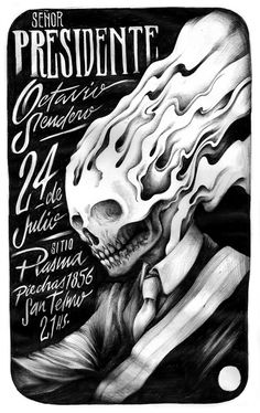 Flyer para la banda de Buenos Aires Señor Presidente. Julio 2013. #flyer #gig #poster #skull