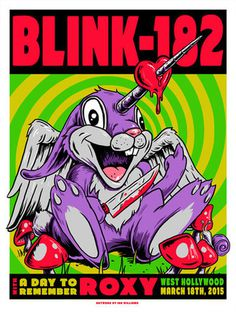 Blink-182 Gigposter #heart #bunny #unicorn #print #screen #gigposter #poster #mushrooms #blink-182