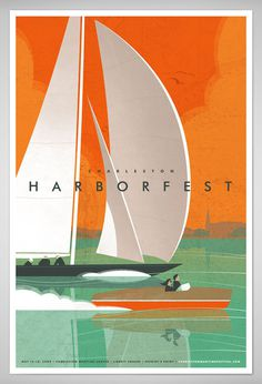 2008_CHARLESTON_HarborFest_Poster #jay fletcher #sailboat #harbor fest